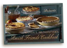 AmishFriendsCookbookDesserts Wanda E. Brunstetters Amish Friends Cookbook: Desserts
