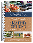 "<div style=""float:left;width:255px;height:330px;margin:15px auto""><img src=""https://wandabrunstetter.com/wp-content/uploads/2020/09/HealthyOptions.png"" alt=""Wanda E. Brunstetter's Amish Friends Healthy Options Cookbook"" width=""255"" height=""343"" class=""alignleft size-full wp-image-4415"" /><p><script type=""text/javascript"" src=""http://cdn.socialtwist.com/2011040450626/script.js""></script><a class=""st-taf"" href=""http://tellafriend.socialtwist.com:80"" onclick=""return false;"" style=""border:0;padding:0;margin:0;""><img alt=""SocialTwist Tell-a-Friend"" style=""border:0;padding:0;margin:0;"" src=""http://images.socialtwist.com/2011040450626/button.png"" onmouseout=""STTAFFUNC.hideHoverMap(this)"" onmouseover=""STTAFFUNC.showHoverMap(this, '2011040450626', window.location, document.title)"" onclick=""STTAFFUNC.cw(this, {id:'2011040450626', link: window.location, title: document.title });""/></a></p>