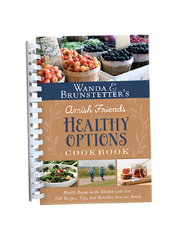 Wanda E. Brunstetter's Amish Friends Healthy Options Cookbook