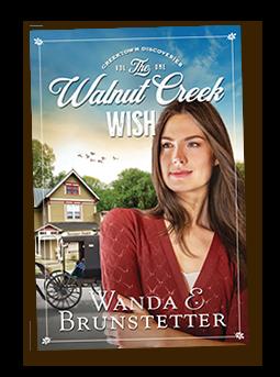 The Walnut Creek Wish by Wanda Brunstetter